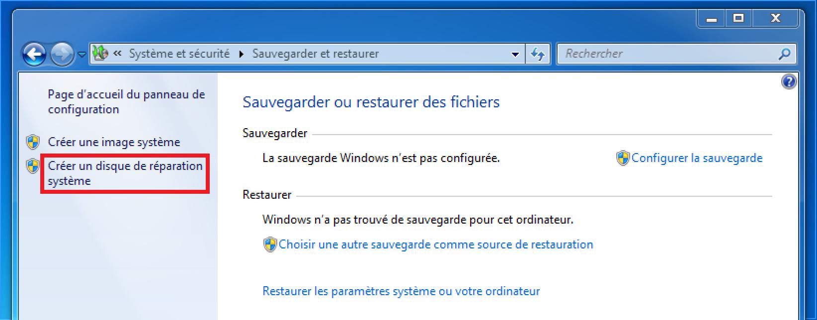 Créer un disque de réparation Windows 7