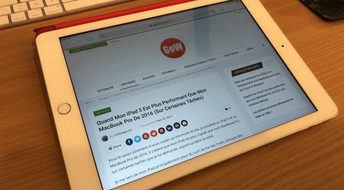 Bilan de l'utilisation d'un iPad 5 en remplacement d'un MacBook après plus de 6 mois d'utilisation